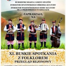 Przegląd Rejonowy XL Buskich Spotkań z Folklorem